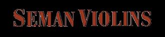 Seman Violins